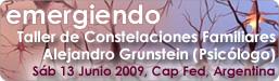 Taller de Constelaciones Familiares - Emergiendo - Alejandro Grunstein (Psicólogo)