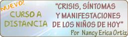 Curso a distancia 'Crisis, síntomas y manifestaciones de los Niños de Hoy'