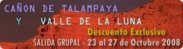 Viaje a Cañón de Talampaya y Valle de la Luna - Salida Grupal Octubre 2008