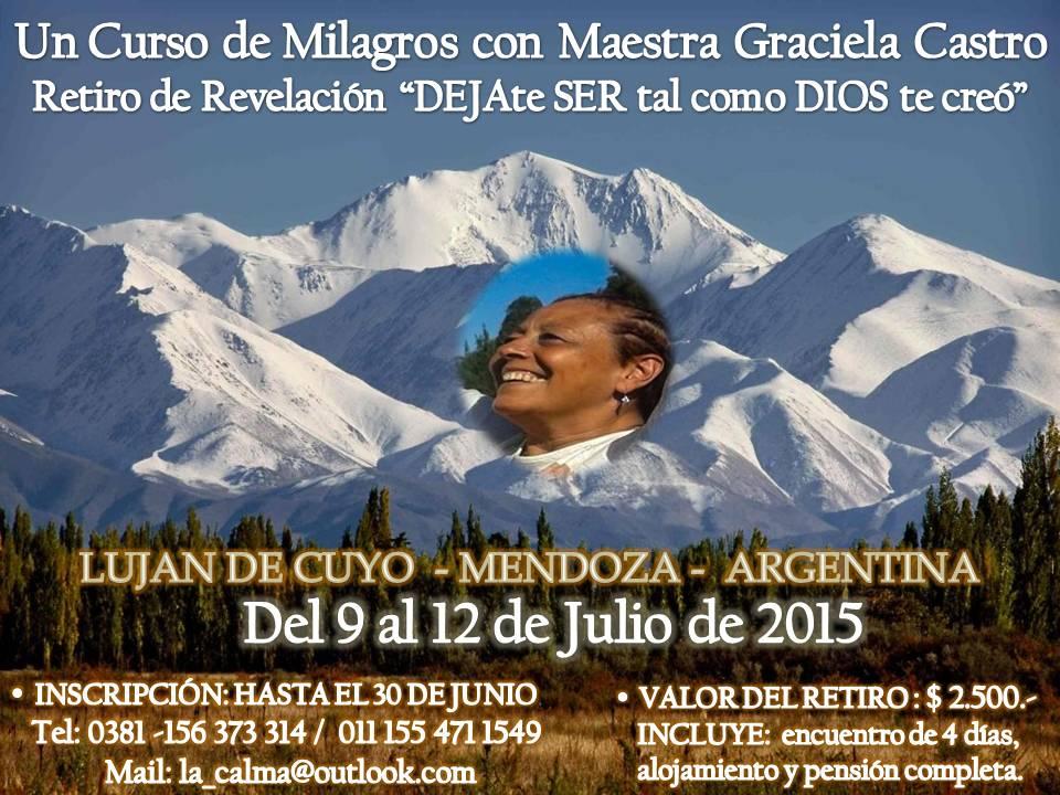Retiro de Revelación, basado en Un Curso de Milagros, en Luján de Cuyo, Mendoza, Argentina