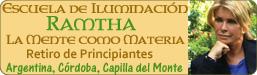 Retiro de Principiantes Escuela de Ramtha - en Capilla del Monte, Córdoba, Argentina