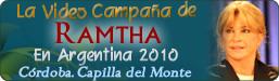 La Video Campaña de Ramtha - Capilla del Monte, Córdoba, Argentina