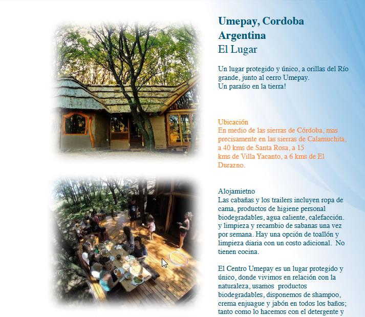 Umepay, Cordoba, Argentina. Un lugar protegido y único, a orillas del Río grande, junto al cerro Umepay. Un paraíso en la tierra!