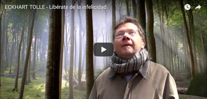 Video: Libérate de la infelicidad, por Eckhart Tolle
